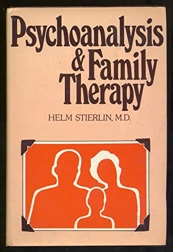 9780876682579: Psychoanalysis and Family Therapy