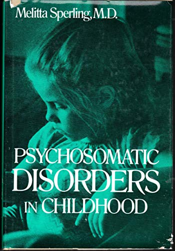 9780876682746: Psychosomatic Disorders in Childhood
