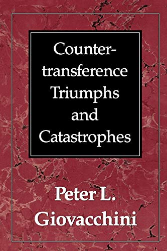 9780876682845: Countertransference Triumphs and Catastrophes