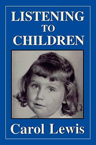 9780876682852: Listening to Children