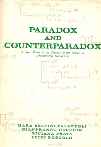 Paradox And Counterparadox : A New Model: Mara Selvini Palazzoli,