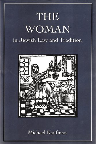 9780876683460: The Woman in Jewish Law and Tradition