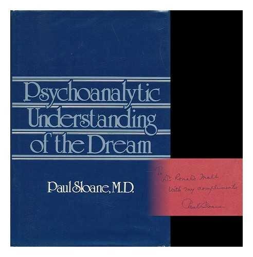 9780876683620: Psychoanalytic Understanding of the Dream (Psychoanalytic Understanding Drea C)