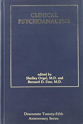 9780876683682: 003: Clinical Psychoanalysis (Downstate Psychoanalytic Institute twenty-fifth anniversary series)