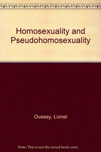 9780876684146: Homosexuality and Pseudohomosexuality