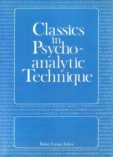 Classics in Psycho-analytic Technique: Langs, Robert (editor)