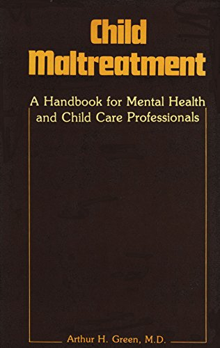 9780876684207: Child Maltreatment: A Handbook for Mental Health and Child Care Professionals