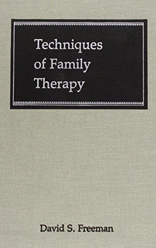 9780876684313: Techniques of Family Therapy