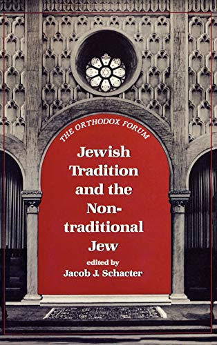 9780876684795: Jewish Tradition and the Non-Traditional Jew (The Orthodox Forum Series)