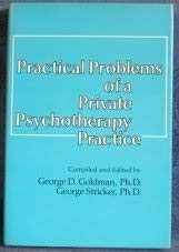 Practical Problems Of A Private Psychotherapy Practice