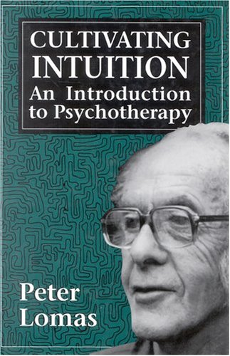 9780876685280: Cultivating Intuition: An Introduction to Psychotherapy