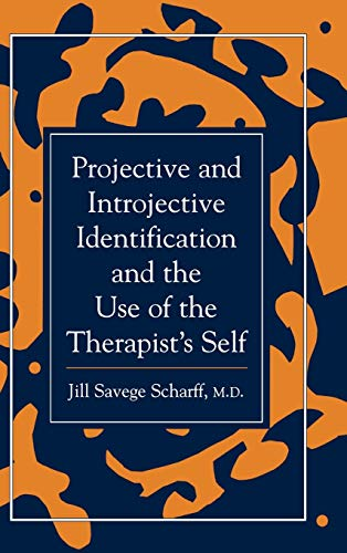 9780876685303: Projective and Introjective Identification and the Use of the Therapist's Self (The Library of Object Relations)