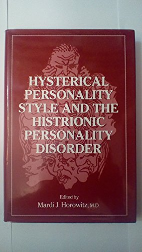 9780876685464: Hysterical Personality Style and Histrionic Personality Disorder