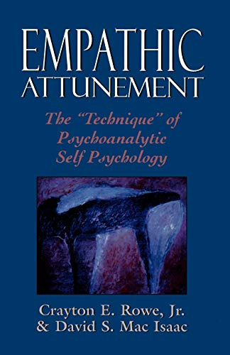 9780876685518: Empathic Attunement: The 'Technique' of Psychoanalytic Self Psychology