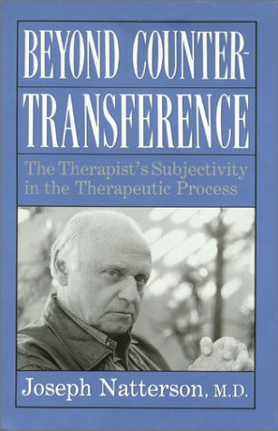 9780876685587: Beyond Countertransference: The Therapist's Subjectivity in the Therapeutic Process