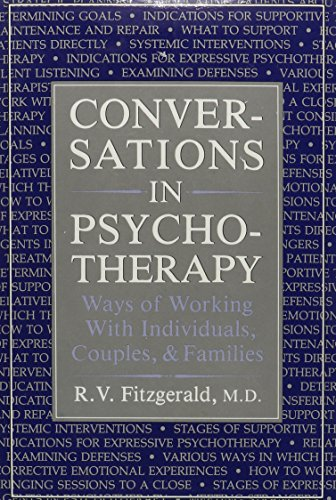 Conversations in Psychotherapy: Ways of Working With Individuals, Couples, and Families: R.V. ...