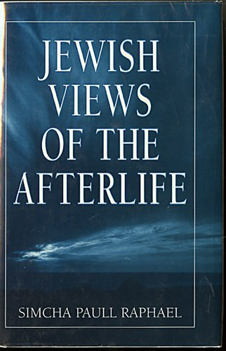 9780876685839: Jewish Views of the Afterlife