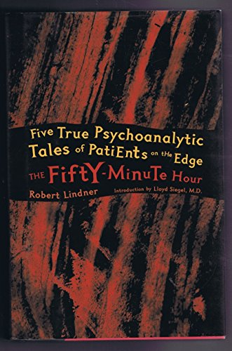 9780876686089: The Fifty-Minute Hour: A Collection of True Psychoanalytic Tales (Fifty Minute Hour CL)