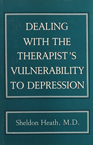 9780876686126: Dealing With the Therapist's Vulnerablility to Depression