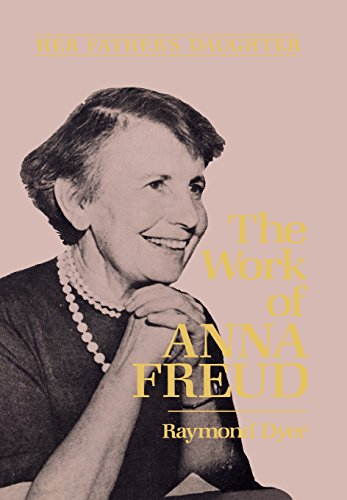 9780876686270: Her Father's Daughter: The Work of Anna Freud