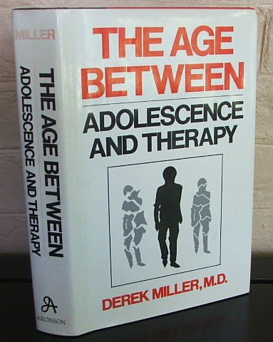 9780876686393: Age Between (Age Between Adolescence & Therapy C)
