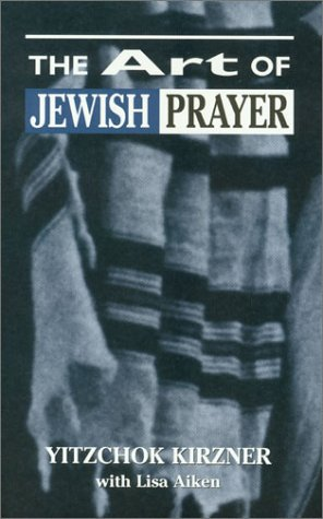 9780876686522: The Art of Jewish Prayer