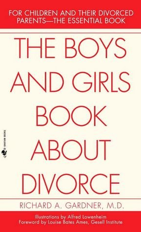 9780876686645: The Boys and Girls Book About Divorce, With an Introduction for Parents
