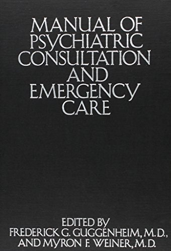 9780876686669: Manual of Psychiatric Consultation and Emergency Care
