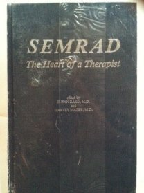 9780876686843: Semrad: The Heart of a Therapist