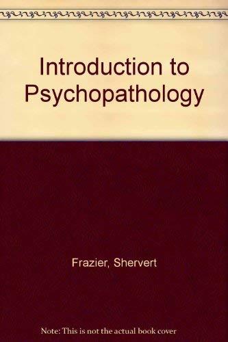 9780876687024: Introduction to Psychopathology
