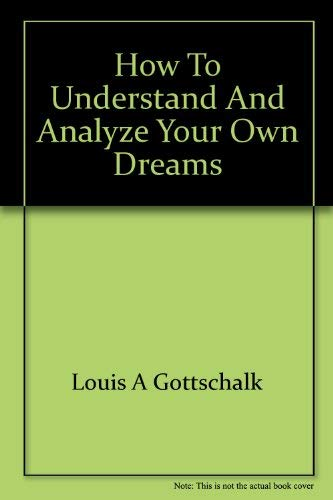 9780876687147: How to understand and analyze your own dreams