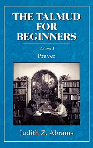 9780876687192: The Talmud for Beginners: Prayer (Volume 1)