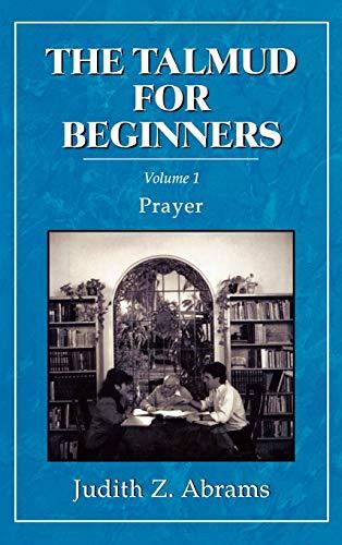 9780876687192: The Talmud for Beginners: Prayer (Volume 1)