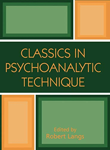 9780876687444: Classics in Psychoanalytic Technique