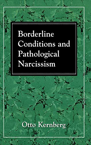 9780876687628: Borderline Conditions and Pathological Narcissism (The Master Work Series)