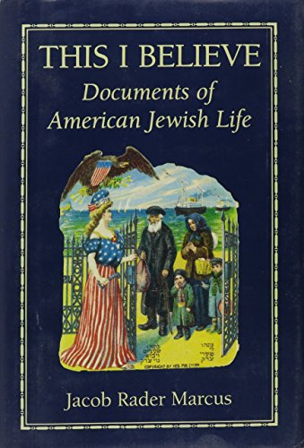 This I Believe: Documents of American Jewish Life