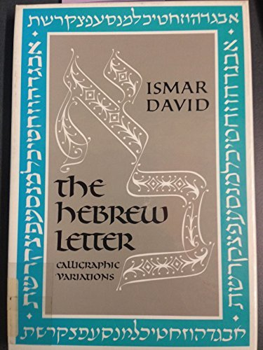 9780876688038: Hebrew Letter: Calligraphic Variations/Book and Charts