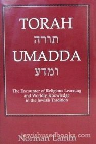 9780876688106: Torah Umadda: The Encounter of Religious Learning and Worldly Knowledge in the Jewish Tradition