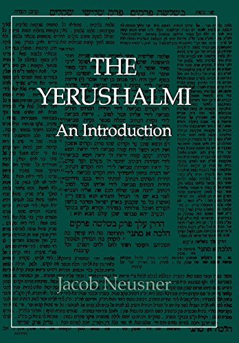 The Yerushalmi--The Talmud of the Land of Israel: An Introduction (Library of Classical Judaism) (0876688121) by Jacob Neusner