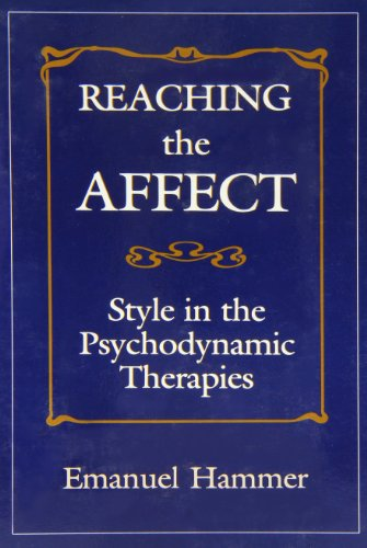 9780876688182: Reaching the Affect: Style in the Psychodynamic Therapies