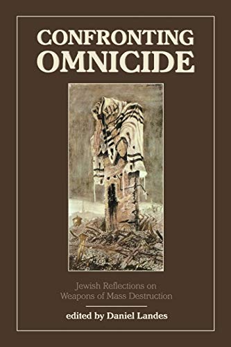 9780876688519: Confronting Omnicide: Jewish Reflections on Weapons of Mass Destruction