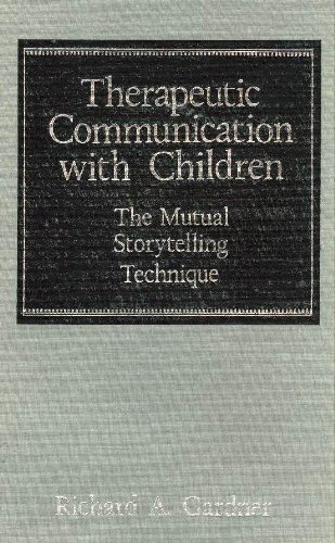 9780876688564: Therapeutic Communication With Children: The Mutual Storytelling Technique
