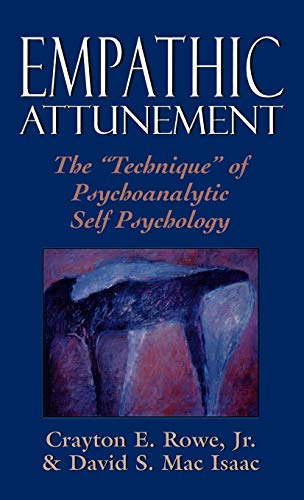 9780876688571: Empathic Attunement: The Technique of Psychoanalytic Self Psychology