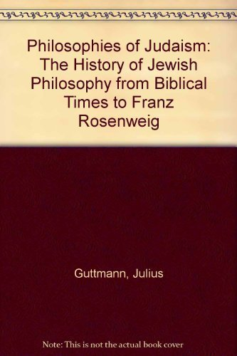 9780876688724: Philosophy of Judaism: The History of Jewish Philosophy from Biblical Times to Franz Rosenzweig (English and German Edition)