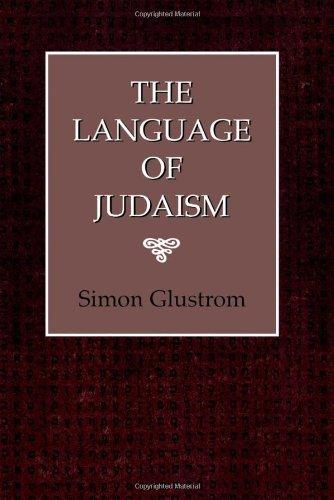 9780876688748: The Language of Judaism