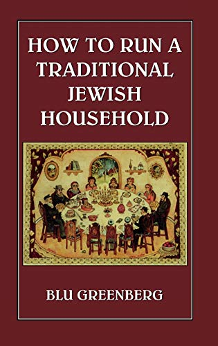 9780876688823: How To Run a Traditional Jewish Household