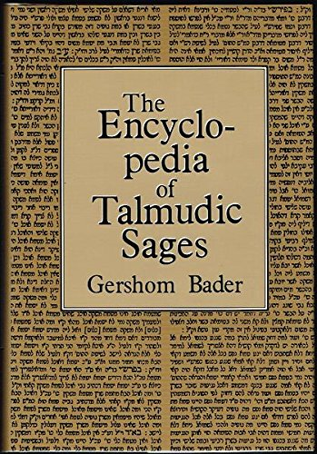 Encyclopaedia of Talmudic Sages (English and Yiddish Edition): GersHom Bader