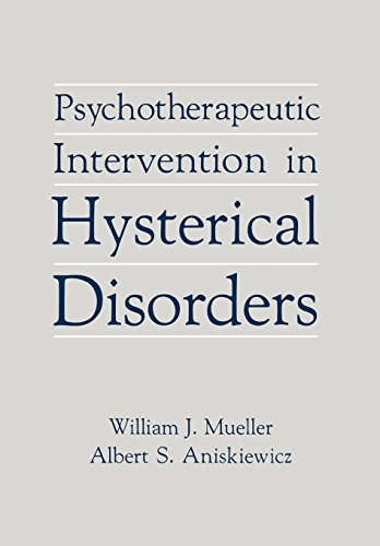 9780876689134: Psychotherapeutic Intervention in Hysterical Disorders