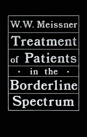 9780876689172: Treatment of Patients in the Borderline Spectrum