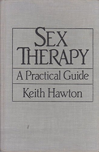 9780876689349: Sex Therapy: A Practical Guide